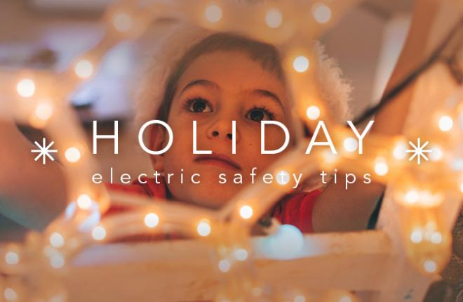 Electrical Safety Tips for the Holidays